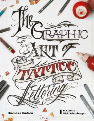 Picture of The Graphic Art of Tattoo Lettering