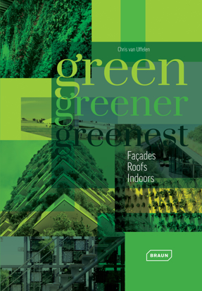 Picture of Green, Greener, Greenest: Facades, Roofs, Indoors