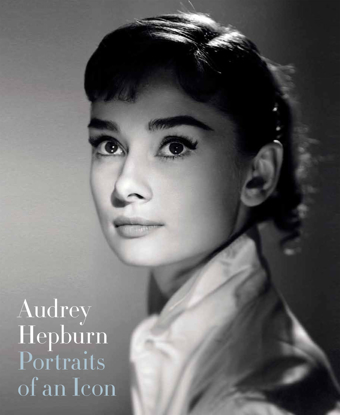 Изображение Audrey Hepburn: Portraits of an Icon