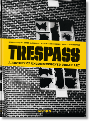 Picture of Trespass. A History of Uncommissioned Urban Art
