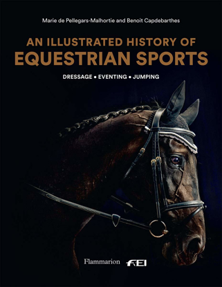 Picture of An Illustrated History of Equestrian Sports